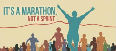 Marathon not a sprint